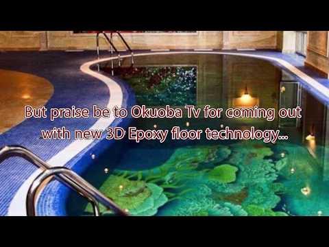 3D EPOXY FLOOR TECHNOLOGY DESIGNED BY OKUOBA TV