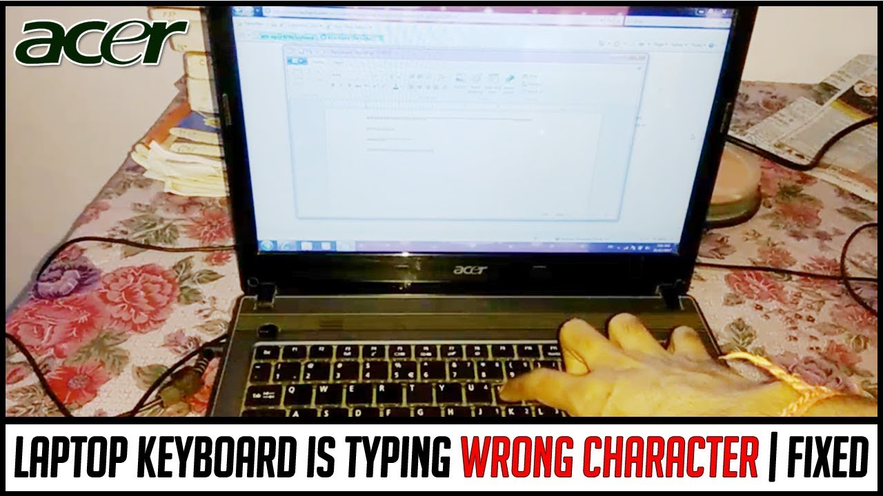 Laptop Keyboard Typing Wrong Character How To Repair Acer Laptop