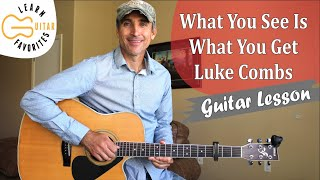 Gambar cover What You See Is What You Get - Luke Combs - Guitar Lesson | Tutorial