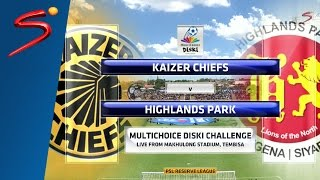 MDC '16 - Kaizer Chiefs vs Highlands Park