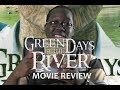 green days by the river We don't have any reviews for green days by the river media most popular we don't have enough data to suggest any movies based on green days by the river you can help by rating movies you've seen.