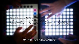 ClariS – CLICK (Serji Remix) Absolute x Sein & Music  [Launchpad PRO Cover]