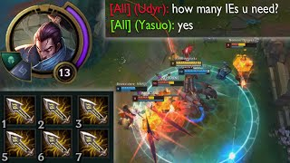 Yasuo but he builds 6 Infinity Edges because he's an E D G Y  B O I