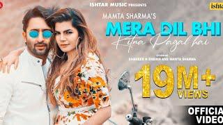 Mera Dil Bhi Kitna Pagal Hai   Official Video   Mamta Sharma & Shaheer Sheikh   Hindi Love Song