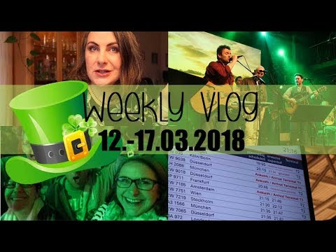 Weekly Vlog #3/2018 | Strohwitwe auf Zeit & St. Patricks Day