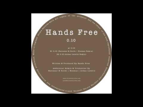 Hands Free - 0.10 (Original Mix)