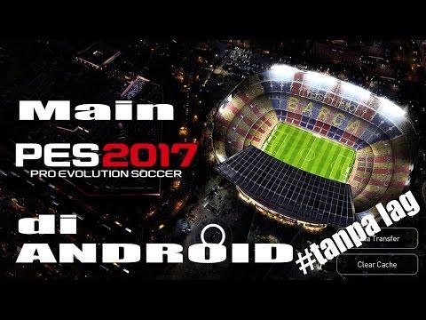 Main PES 2017 di Android,gol sampai 11 - 0 #Tanpa Lag (xiaomi mix max)