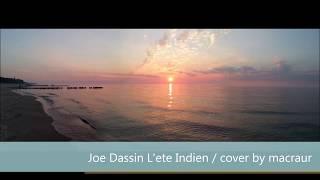 Joe Dassin L`ete Indien, cover by macraur