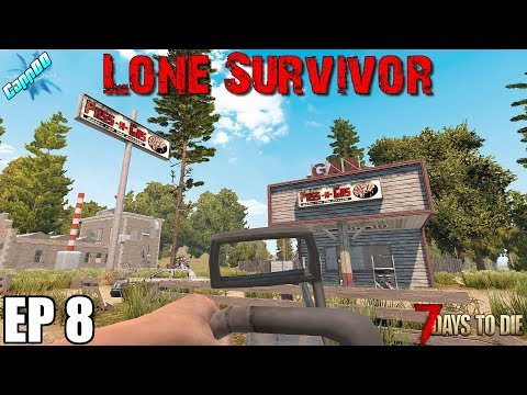 7-days-to-die---lone-survivor-ep8-(alpha-18)