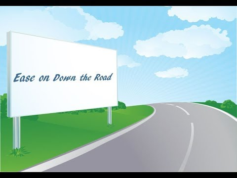 Ease on Down the Road - December 3, 2017