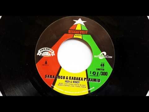 Sara Lugo & Kabaka Pyramid - High & Windy