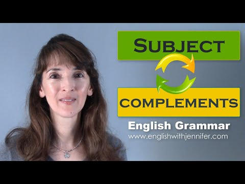 Subject Complements - English Grammar with Jennifer