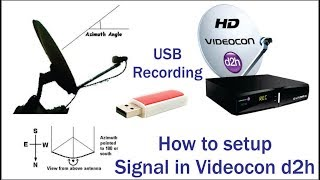 How to setup Signal in Videocon D2h or USB Recording Unlimited
