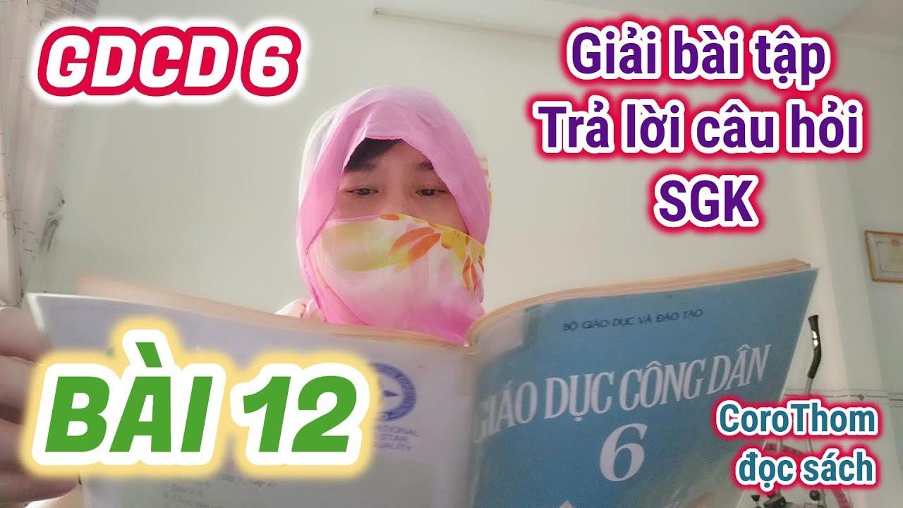Giải bài tập SGK môn GDCD 6 - Bài 12. CÔNG ƯỚC LIÊN HỢP QUỐC VỀ QUYỀN TRẺ EM
