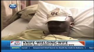 A man in Kasarani stabbed with a knife by his wife