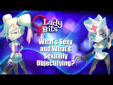 Sex!  What's Healthy, and What's Objectifying? (Lady Bits Episode 6)