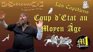 Coup d'état au Moyen Âge : les Capétiens
