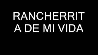 RANCHERRITA DE MI VIDA.wmv
