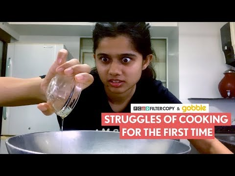 FilterCopy | Struggles Of Cooking For The First Time | Ft. Suhani Mardia