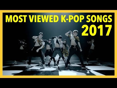 [TOP 100] MOST VIEWED K-POP SONGS • JUNE 2017