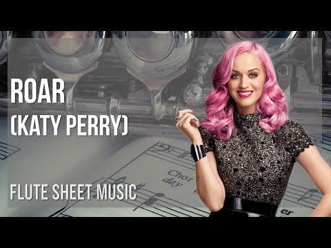 EASY Flute Sheet Music: How to play Roar by Katy Perry