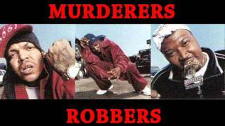 Project Pat - Murderers & Robbers