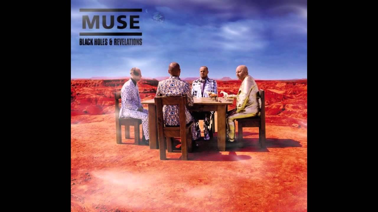 Black Holes and Revelations is het vierde studioalbum van de Britse rockband Muse Het werd via Warner Music Group op 30 juni 2006 uitgebracht Het album werd in 2005