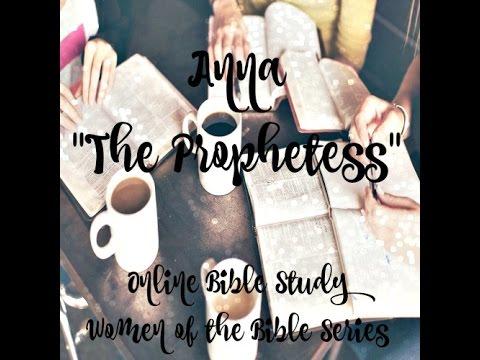 online-bible-study:-women-of-the-bible:-anna-the-prophetess