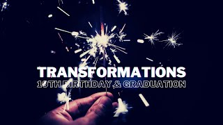 Bayside Christian Church - Transformations 10th B'day and Graduation