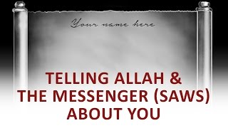 The Beginning and the End with Omar Suleiman: Telling Allah & The Messenger (SAWS) About You (Ep25)