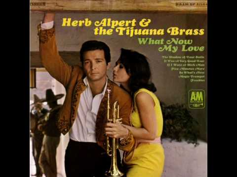 Herb Alpert & The Tijuana Brass - If I Were A Rich Man