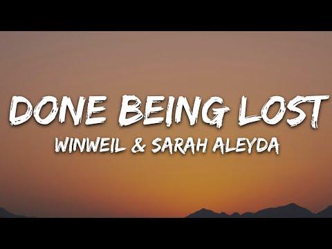 WinWel - Done Being Lost (Lyrics) feat. Sarah Aleyda