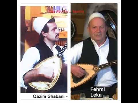 Kenga e Abaz Ages - Fehmi Leka & Qazim Shabani