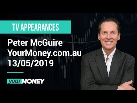 XM.COM - Peter McGuire - YourMoney.com.au - 13/05/2019