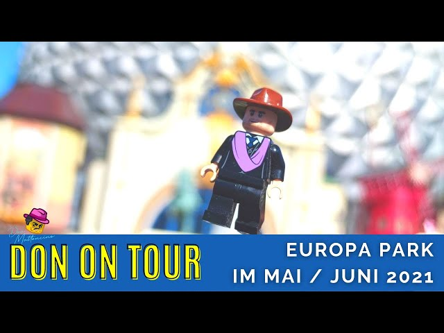 Mood Video mit Impressionen aus dem Europa Park l Juni 2021 l Don on Tour