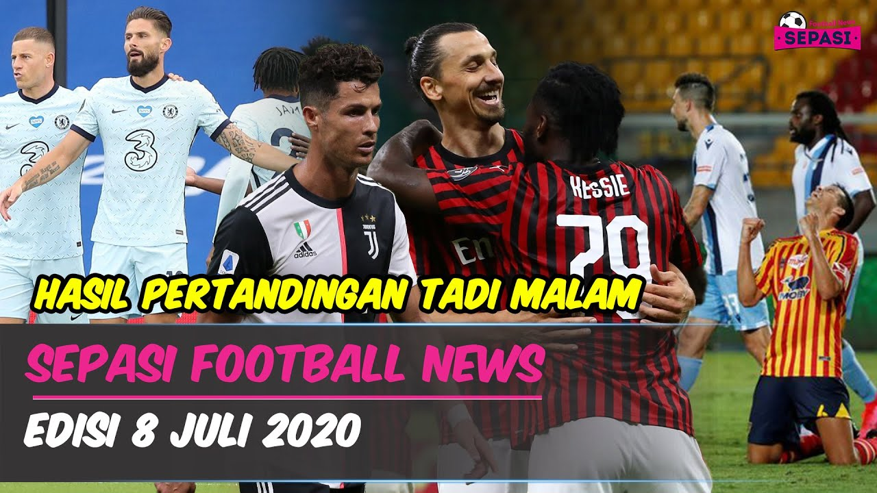 Comeback, AC Milan Sikat Juventus ???? Lazio Kalah Lagi ???? Rilis Jersey Tandang, Chelsea Menang ??