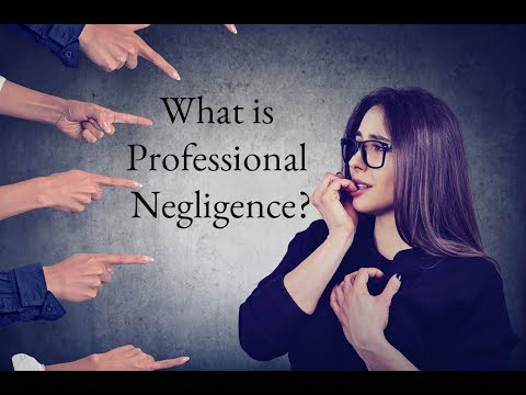 What is Professional Negligence?