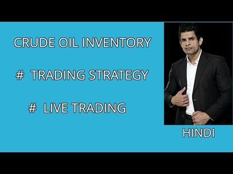CRUDE OIL INVENTORY LIVE TRADING
