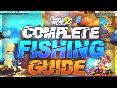 MapleStory 2 - Complete Fishing Guide!
