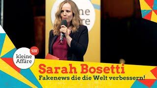 Sarah Bosetti – Fakenews die die Welt verbessern