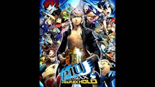 Repeat youtube video Persona 4 Arena Ultimax Main theme FULL-