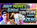How To Make Money & Grow Your YouTube FAST From ZERO In 2018