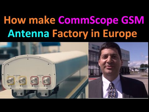 How Make CommScope GSM Antenna Factory In Europe (GSM Antenna कैसे बनता है)