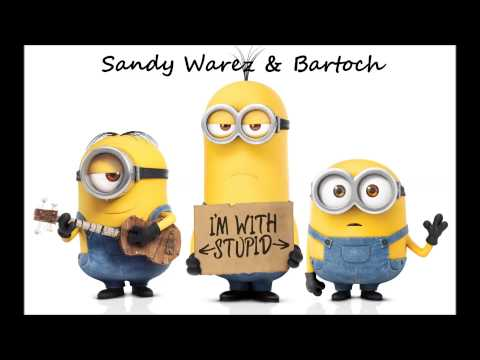 Sandy Warez & Bartoch - Evil Minion [Hardcore]