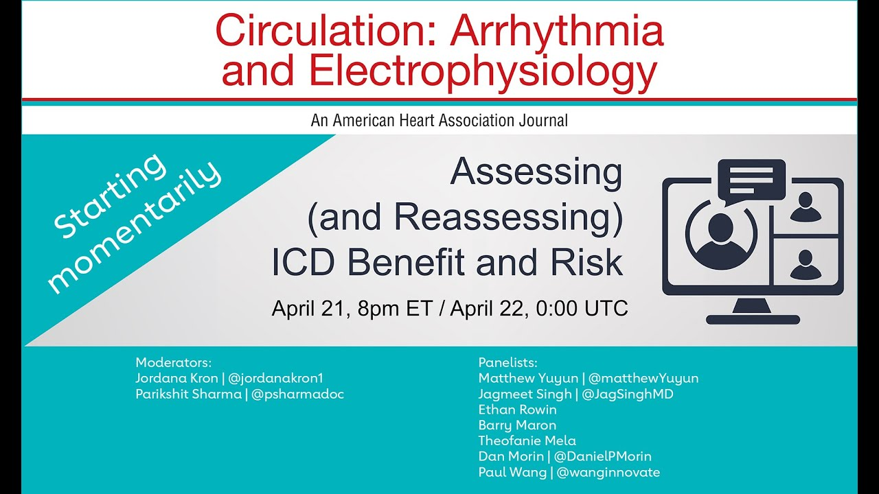 Assessing (and Reassessing) ICD Benefit and Risk - Webinar recorded April 21, 2021