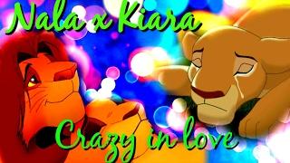 Nala x kiara (ft. Simba) part 1|crazy in love|crossover