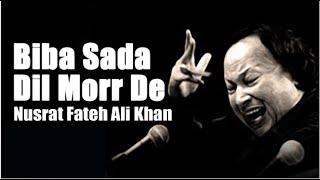 Biba Sada Dil Morr De : Nusrat Fateh Ali Khan | Super Hit Punjabi Songs | Latest Punjabi | #StayHome