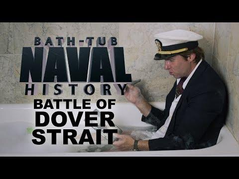 Bath Tub Naval History - Battle of Dover Strait