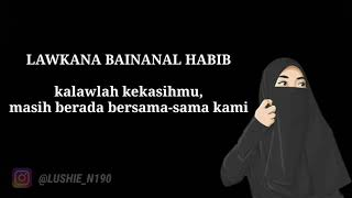 Download lagu LAWKANA BAINANAL HABIB MP3