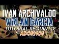 Gambar cover Ivan Archivaldo - Virlan Garcia - Tutorial - REQUINTO / ADORNOS - Carlos Ulises Gomez - Guitarra